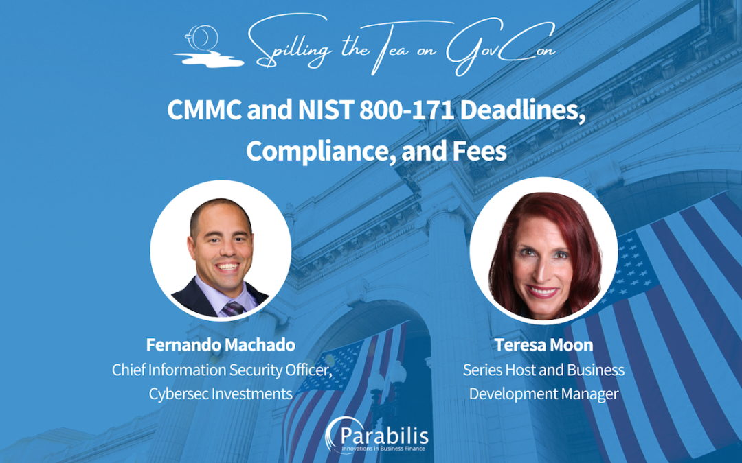 CMMC and NIST 800-171 Deadlines, Compliance, and Fees